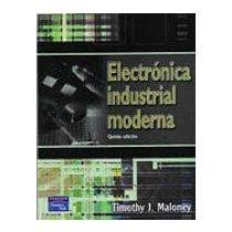 9789702606697: ELECTRONICA INDUSTRIAL MODERNA