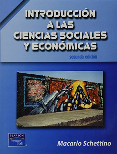 INT. A LAS CIENCIAS SOCIALES Y ECONOMICA: SCHETTINO, MACARIO