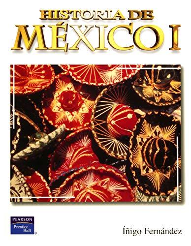 9789702607687: Historia de Mexico I (High school) (Spanish Edition)