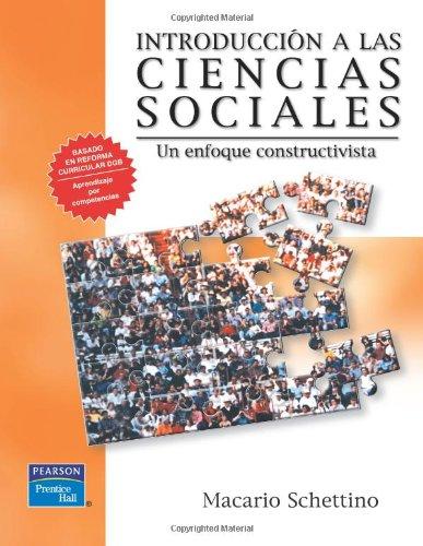 Introduccion a las Ciencias Sociales Un enfoque: Schettino, Macario