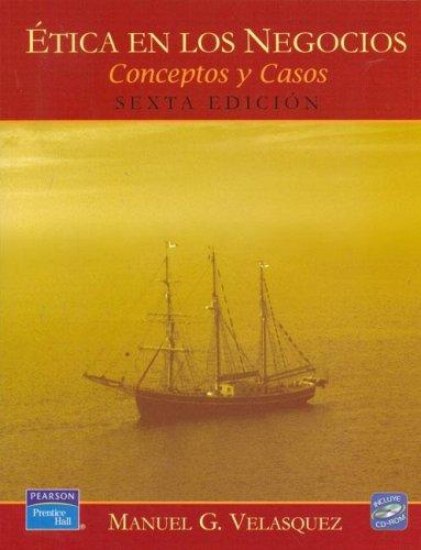 9789702607878: Ética En Los Negocios. Conceptos Y Casos