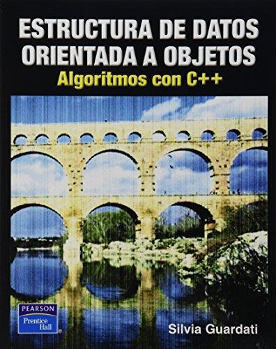 ESTRUCTURA DE DATOS ORIENTADA A OBJETOS ALGORITMOS CON C++: GUARDATI, SILVIA