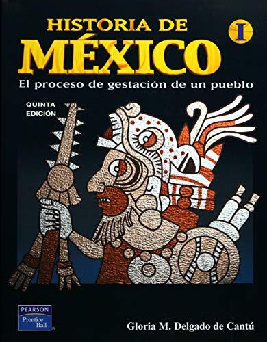 9789702607977: Historia de Mexico Vol. I (High school) (Spanish Edition)
