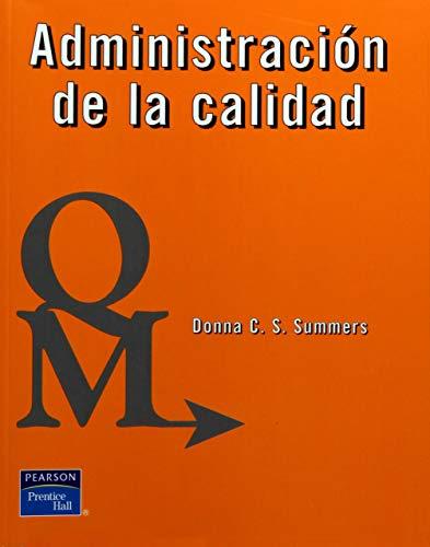 ADMINISTRACION DE LA CALIDAD: SUMMERS, DONNA C.