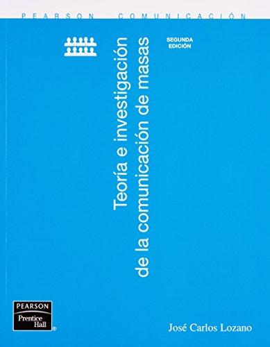 9789702608271: Teoria E Investigacion De La Comunicacion De Masas 2da edicion