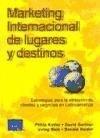 9789702608523: Marketing Internacional de Lugares y Destinos