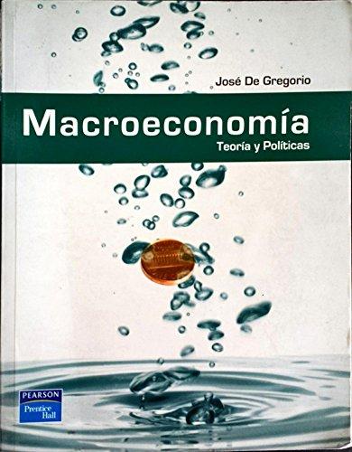9789702609391: MACROECONOMIA TEORIA Y POLITICAS