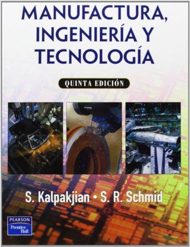 9789702610267: Manufactura, ingeniería y tecnología. 5ED