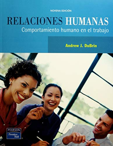 Relaciones humanas: Dubrin, Andrew J.