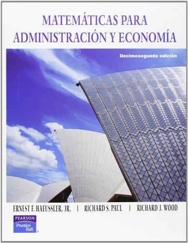 Matematicas para Administracion y Economia 12/ed.: HAEUSSLER