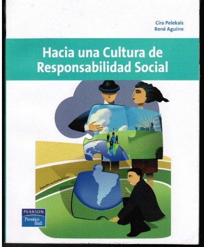 9789702615682: HACIA UNA CULTURA DE RESPONSABILIDAD SOCIAL