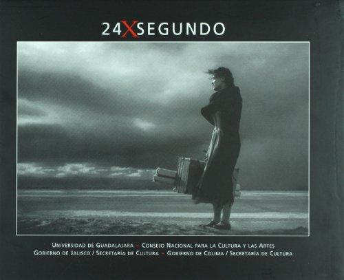 24 x segundo (Spanish Edition): Maria Fernanda Lomeli