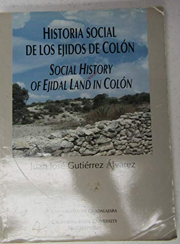 Historia Social de los Ejidos de Colón: Álvarez, Juan José