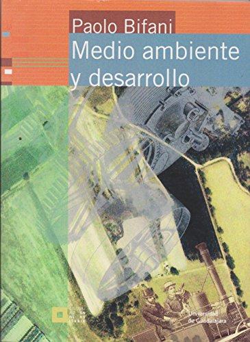 Medio ambiente y desarrollo: Bifani, Paolo