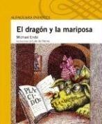 9789702904571: El Dragon y la Mariposa (Alfaguara Infantil)