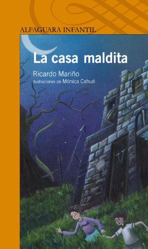 La casa maldita (The Haunted House) (Alfaguara Infantil) (Spanish Edition): Mari?o, Ricardo