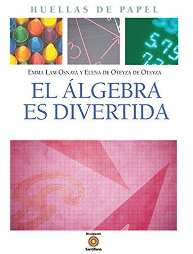 9789702913894: EL ALGEBRA ES DIVERTIDA