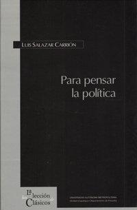 9789703102815: PARA PENSA LA POLITICA