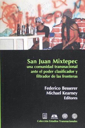 San Juan Mixtepec una comunidad trasnacional ante: Besserer, Federico; Kearney,