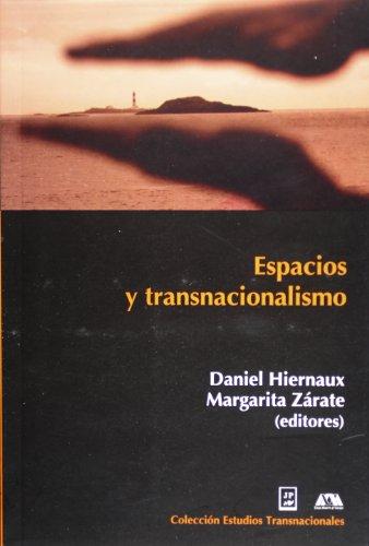 9789703108237: Espacio y transnacionalismo