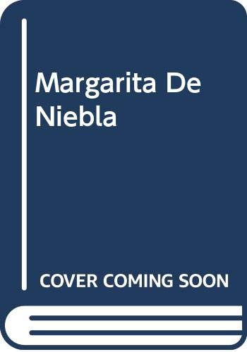 Margarita De Niebla (Spanish Edition): Torres, Jaime Bodet