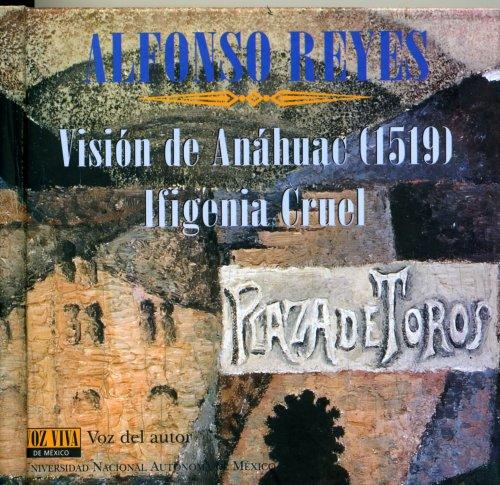 9789703227464: Alfonso Reyes. Vision de Anahuac (1519) (Spanish Edition)