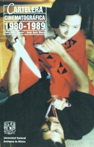 Cartelera Cinematográfica 1980-1989: María Luisa Amador / Jorge Ayala Blanco