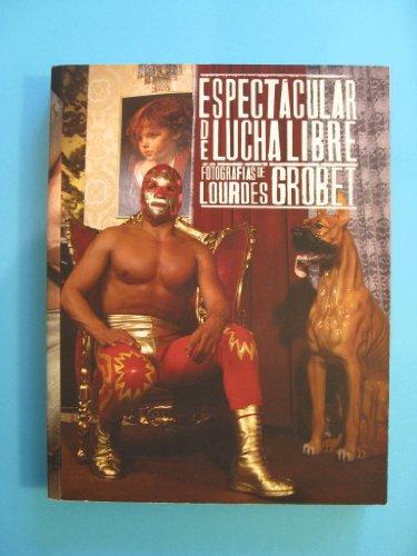 9789703237340: Espectacular de lucha libre/ Wrestling Spectacular