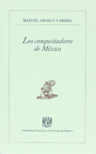 Los conquistadores de Mexico (Spanish Edition): Berra, Manuel Orozco