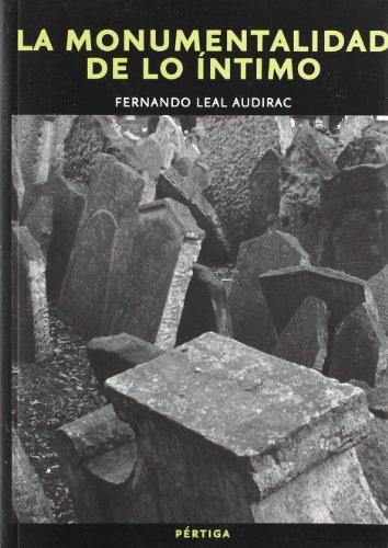 La Monumentalidad de lo Íntimo: NERUDA, PABLO