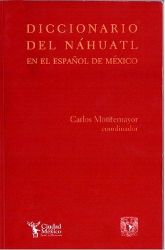 9789703247936: Diccionario del nahuatl en el espanol de Mexico/ Dictionary of nahuatl in the Spanish of Mexico (Spanish Edition)