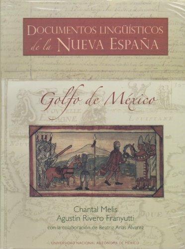 9789703252893: Documentos lingüísticos de la Nueva España. Golfo de México