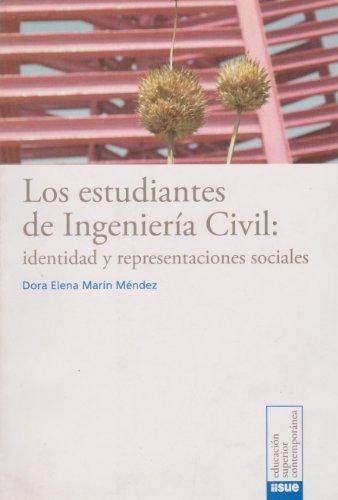 Los estudiantes de Ingenieria Civil: identidad y: Dora Elena Marin