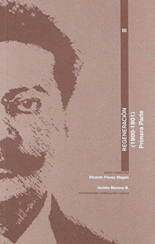 9789703501823: REGENERACION (1900-1901) PRIMERA Y SEGUNDA PARTE