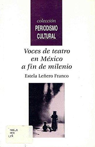 Voces de teatro en México a fin: Leñero Franco, Estela