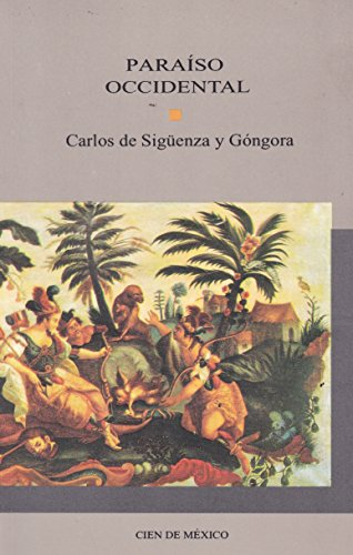 Paraiso occidental (Spanish Edition): Carlos de Sirguenza