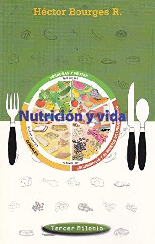 Nutricion y Vida: Hector Bourges R.