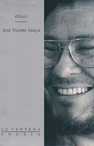 Hikuri (Spanish Edition): Anaya, Jose Vicente