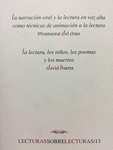 NARRACION ORAL Y LA LECTURA EN: Montserrat Del Amo,