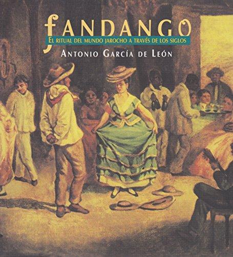 9789703511150: Fandango. El Ritual del Mundo Jarocho A traves de los Siglos (Spanish Edition)