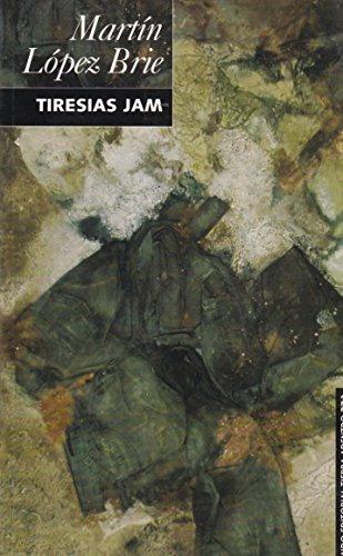 9789703511761: TIRESIAS JAM (Spanish Edition)