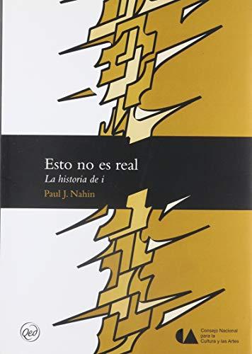 9789703513024: Esto No Es Real. La Historia De I (Spanish Edition)