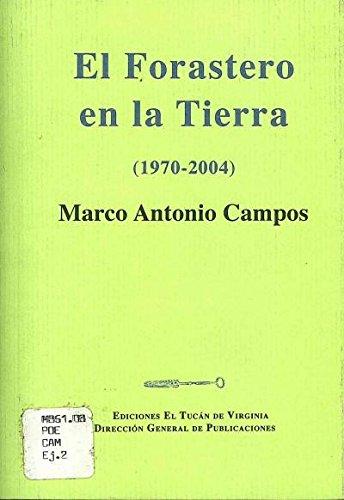 9789703513154: FORASTERO EN LA TIERRA (1970-2004), EL