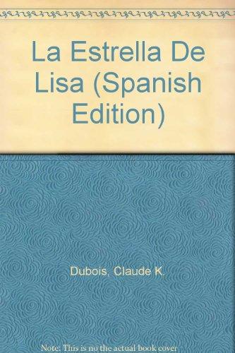 9789703700592: La Estrella De Lisa (Spanish Edition)