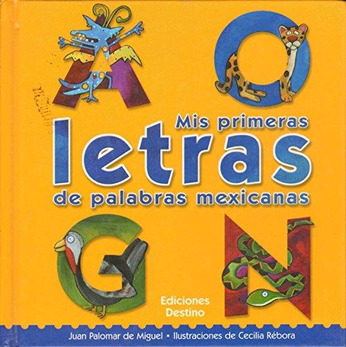 Mis Primeras Letras de Palabras Mexicanas (Spanish: Palomar de Miguel,