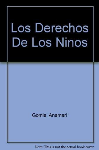 9789703700981: Los Derechos De Los Ninos (Spanish Edition)