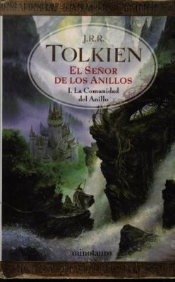 9789703701681: El senor de los anillos 1. La comunidad del anillo (Spanish Edition)