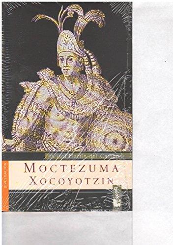 Moctezuma Xocoyotzin (Grandes Protagonistas Booket) (Spanish Edition): Del Campo, Marisol