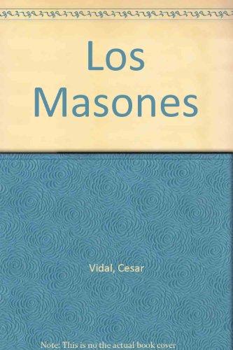 9789703702176: Los Masones