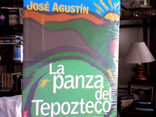 9789703702244: La panza del Tepozteco (Spanish Edition)